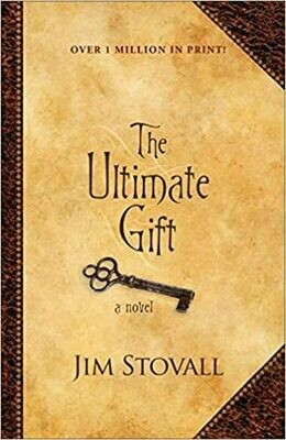 The Ultimate Gift by by Jim Stovall (Paperback)