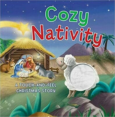 Cozy Nativity: A Touch-and-Feel Christmas Story by Thomas Nelson  (Board book)