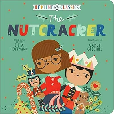 The Nutcracker by E. T. A. Hoffmann  (Board book)