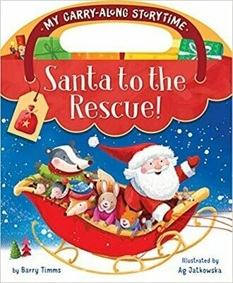 Santa to the Rescue! (My Carry-Along Storytime) by Barry Timms (Paperback)