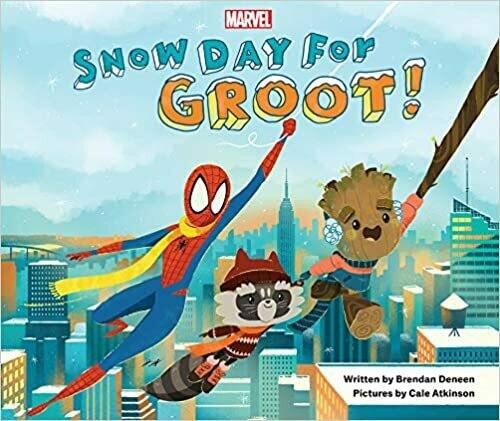 Snow Day for Groot! by Brendan Deneen (Hardcover)