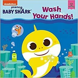 Baby Shark: Wash Your Hands! by Pinkfong (Paperback)