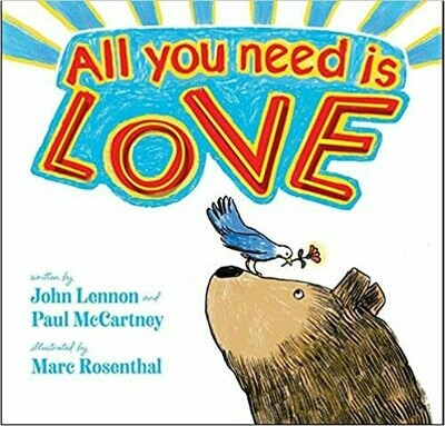 All You Need Is Love (Classic Board Books) by John Lennon (Board book)