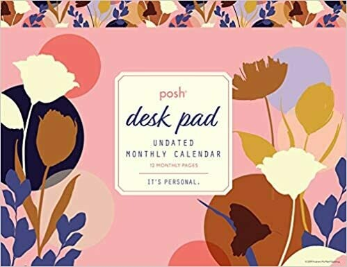 Posh: Desk Pad Undated Monthly Calendar