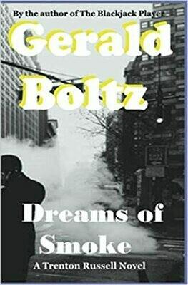 Dreams of Smoke by Gerald Boltz (Paperback)