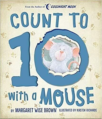 Count to 10 With a Mouse (Margaret Wise Brown Classics) Board book