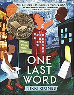 One Last Word: Wisdom from the Harlem Renaissance Paperback by Nikki Grimes