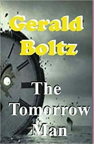 The Tomorrow Man by Gerald Boltz (Paperback)