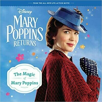 Mary Poppins Returns: The Magic of Mary Poppins Paperback