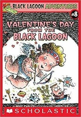 Valentine's Day from the Black Lagoon (Black Lagoon Adventures, No. 8) Paperback – by Mike Thaler