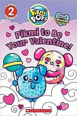 Pikmi to Be Your Valentine! (Pikmi Pops) Paperback – by Meredith Rusu