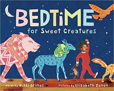 Bedtime for Sweet Creatures by Nikki Grimes (Hardcover)