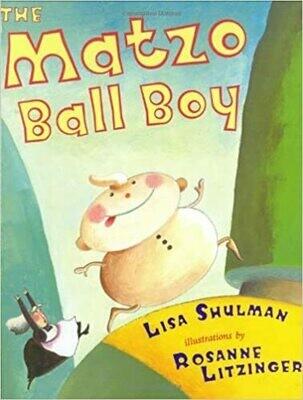 The Matzo Ball Boy Hardcover – by Lisa Shulman