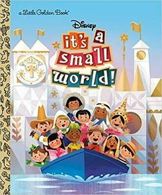 It's a Small World (Disney Classic) (Little Golden Book) Hardcover