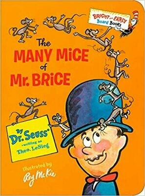 The Many Mice of Mr. Brice (Bright & Early Board Books(TM)) Board book – by Dr. Seuss