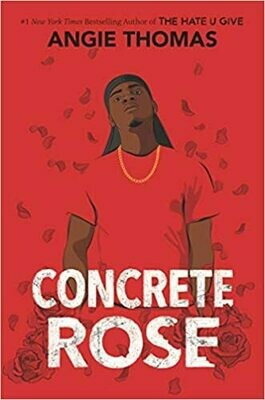 Concrete Rose Hardcover – by Angie Thomas