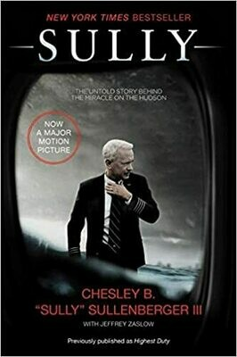 Sully: My Search for What Really Matters Paperback – by Captain Chesley B Sullenberger III