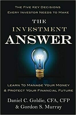 The Investment Answer Hardcover – by Daniel C. Goldie