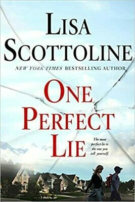 One Perfect Lie (Thorndike Press Large Print Core) Hardcover – by Lisa Scottoline