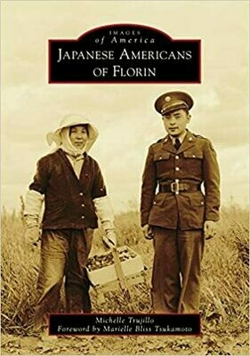 Japanese Americans of Florin (Images of America) by Michelle Trujillo (Paperback)