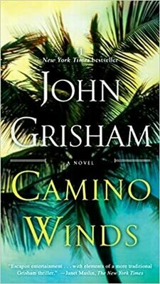 Camino Winds: A Novel  – by John Grisham (Mass Market Paperback)