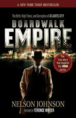 Boardwalk Empire: The Birth, High Times, and Corruption of Atlantic City (Paperback) – by Nelson Johnson