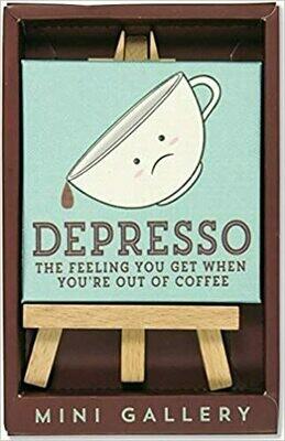 Depresso Mini Gallery (Decor artwork with mini easel)