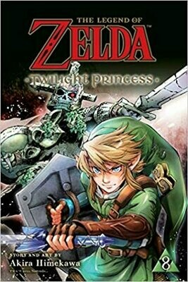 The Legend of Zelda: Twilight Princess, Vol. 8 Paperback – by Akira Himekawa