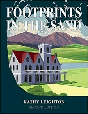 Footprints in the Sand: Revised and Expanded (Paperback) – by Kathy Leighton