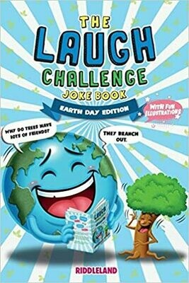 The Laugh Challenge Joke Book: Earth Day Edition: A Fun and Interactive Joke Book