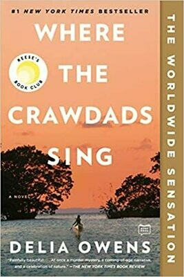Where the Crawdads Sing (Paperback) – by Delia Owens