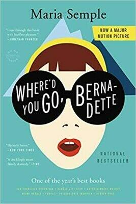 Where'd You Go, Bernadette (Paperback) – by Maria Semple