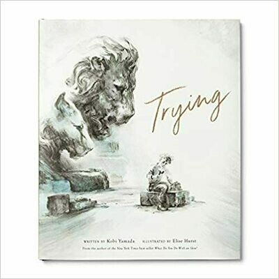 Trying (Hardcover) – by Kobi Yamada