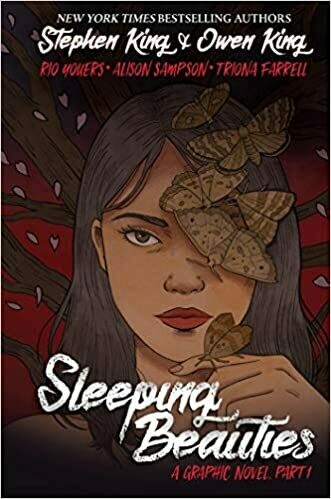Sleeping Beauties, Vol. 1 (Graphic Novel) Hardcover – by Rio Youers (Adapter), Stephen King