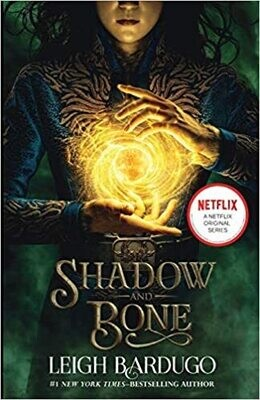 Shadow and Bone (The Shadow and Bone Trilogy, 1) Paperback – by Leigh Bardugo