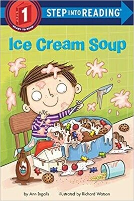 Ice Cream Soup (Step into Reading) Paperback – by Ann Ingalls