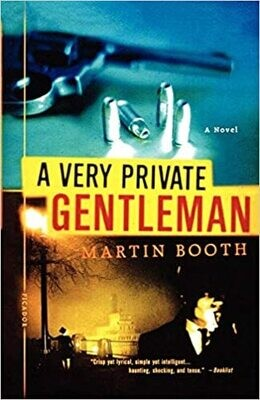 Very Private Gentleman (Paperback) – by Martin Booth