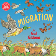 Migration (Paperback) – by Gail Gibbons