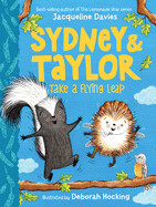 Sydney and Taylor Take a Flying Leap (Hardcover) – by Jacqueline Davies