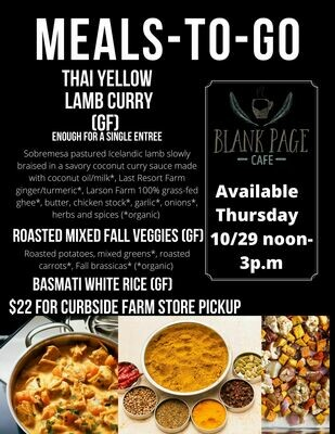 Thursday 10/29 NOON - 3PM PICKUP - Thai Yellow Lamb Curry + Roasted Mixed Fall Veggies + Basmati White Rice