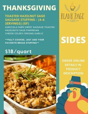 Thanksgiving side #1 - Toasted Hazelnut Sage Sausage Stuffing