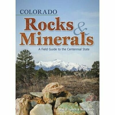 Colorado Rocks and Minerals
