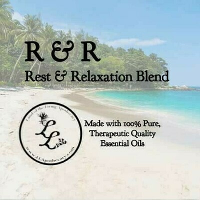 R & R   Rest & Relaxation Blend
