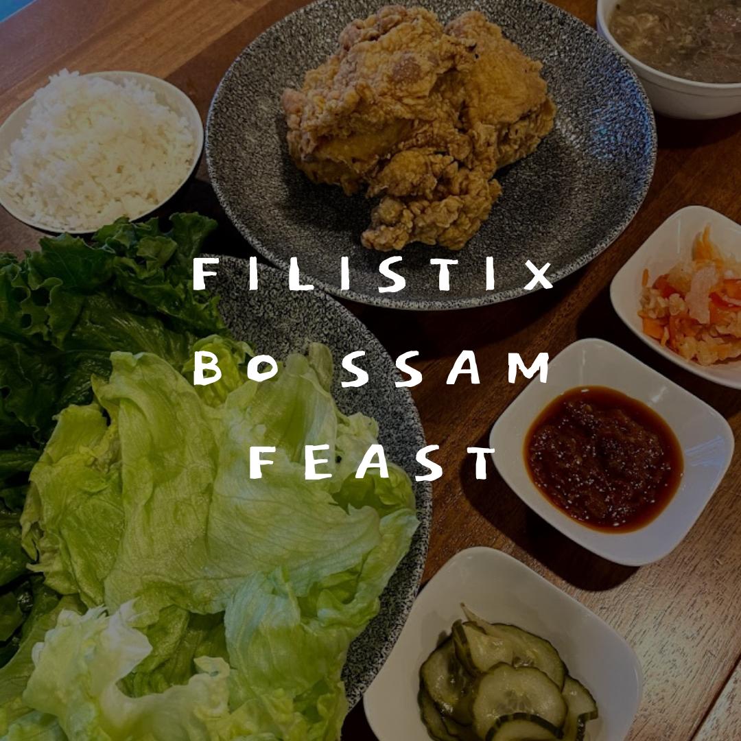 Filistix Bo Ssam Feast
