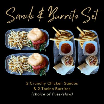 Sando & Burrito Set: 2 Chicken Sandos & 2 Burritos