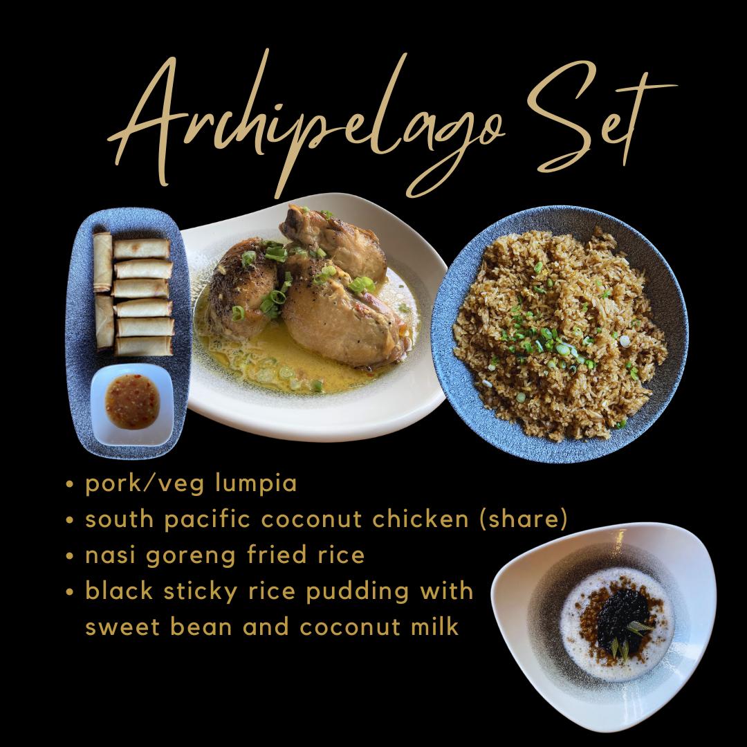 Archipelago Set: Lumpia, Nasi Goreng Fried Rice, South Pacific (Share), Black Sticky Rice Pudding