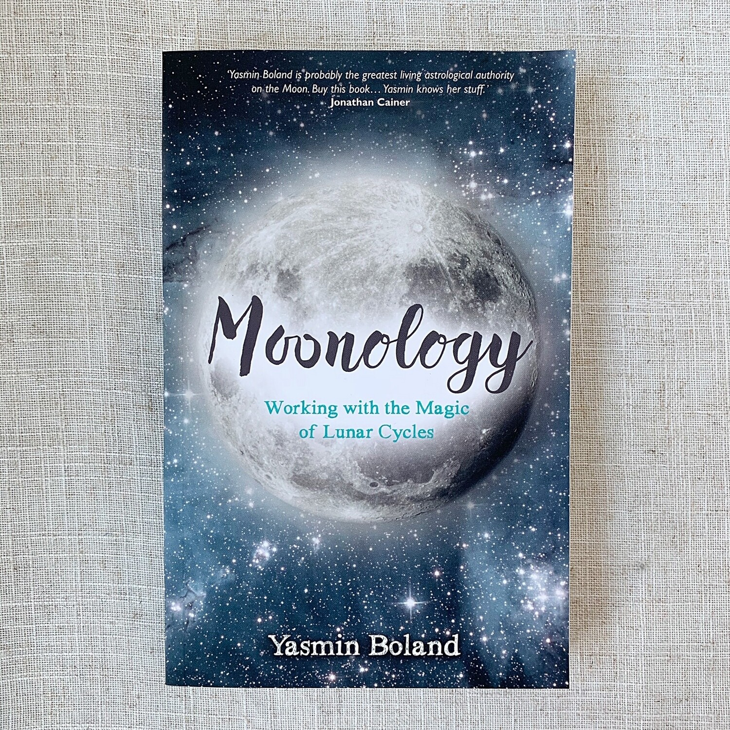 Moonology ~ Working with the Magic of Lunar Cycles