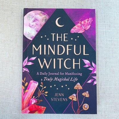 The Mindful Witch: A Daily Journal for Manifesting a Truly Magickal Life Hardcover