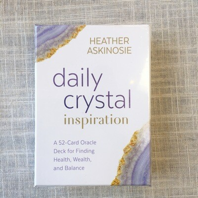 Daily Crystal Inspiration: A 52-Card Oracle Deck for Finding Health, Wealth, and Balance Cards