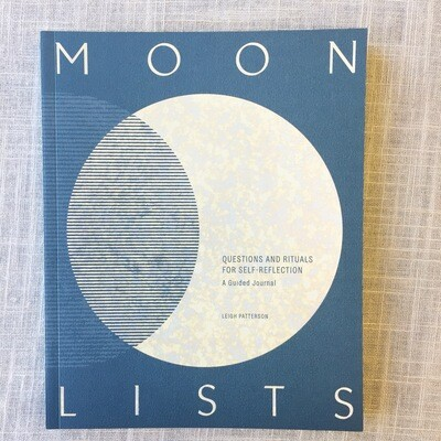 Moon Lists: Questions and Rituals for Self-Reflection: A Guided Journal Diary